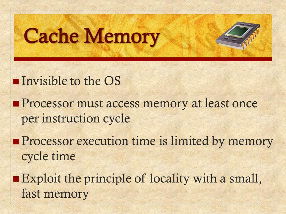 Cache Memory Invisible to the OS