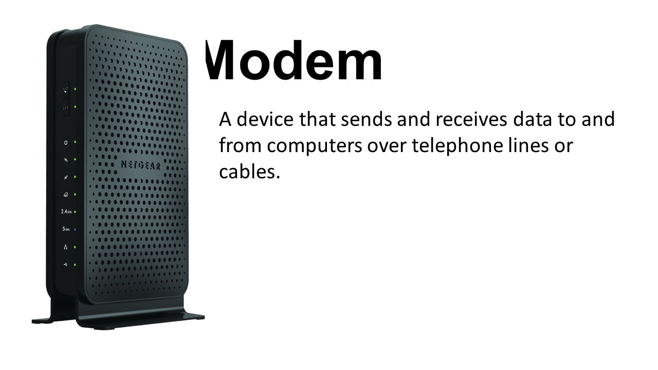 Modem A device that sends and receives data to and from computers over telephone lines or cables.