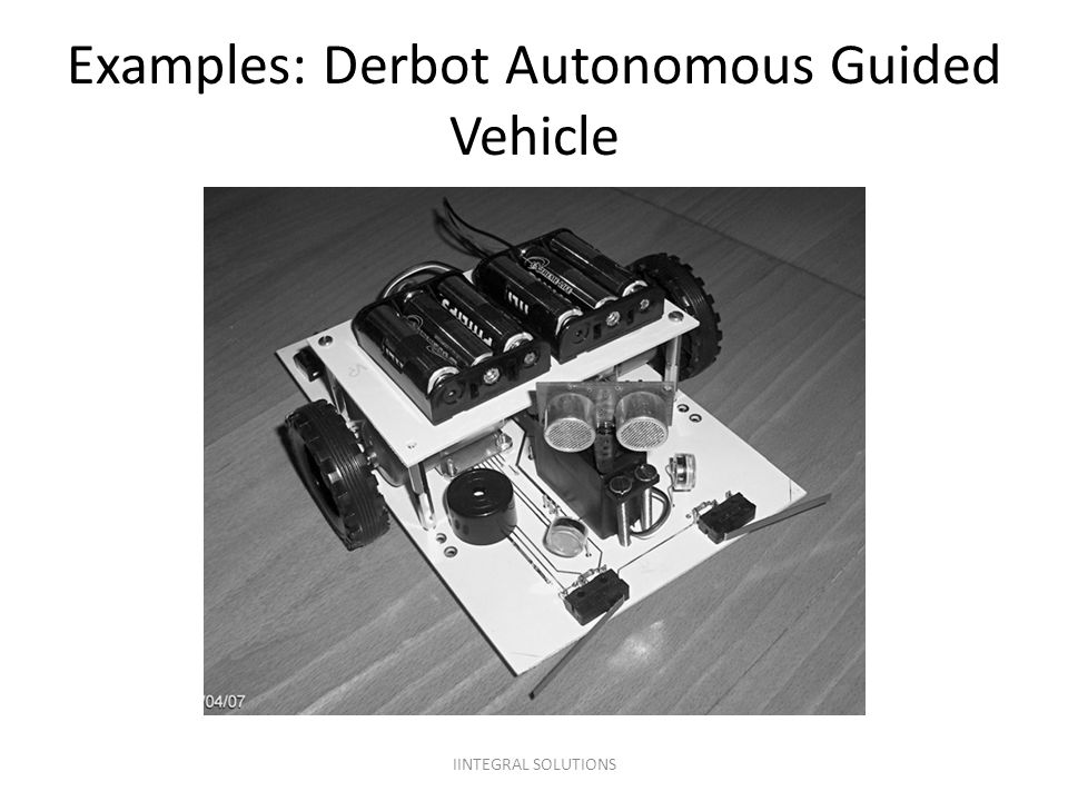 Examples: Derbot Autonomous Guided Vehicle