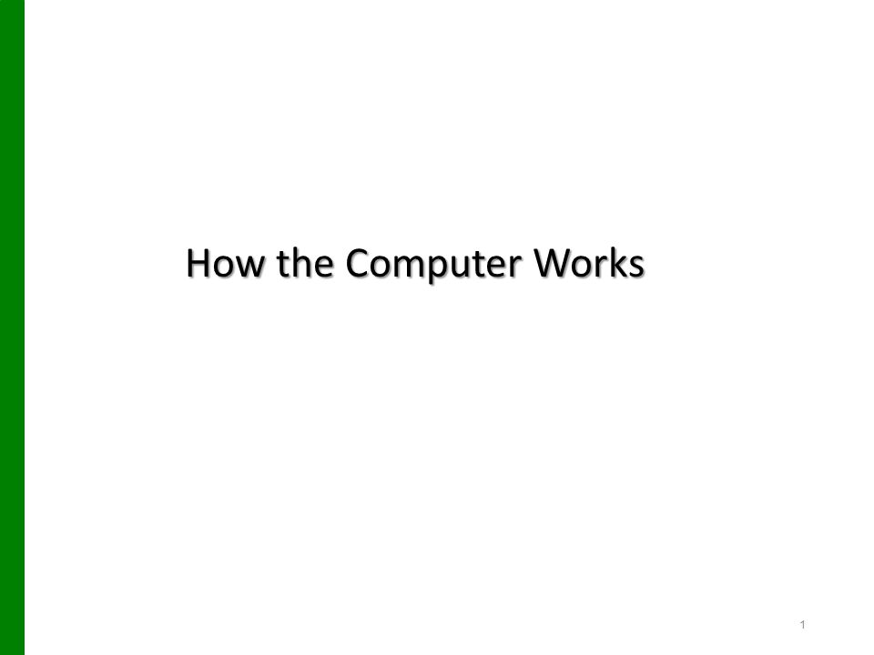 How the Computer Works 2