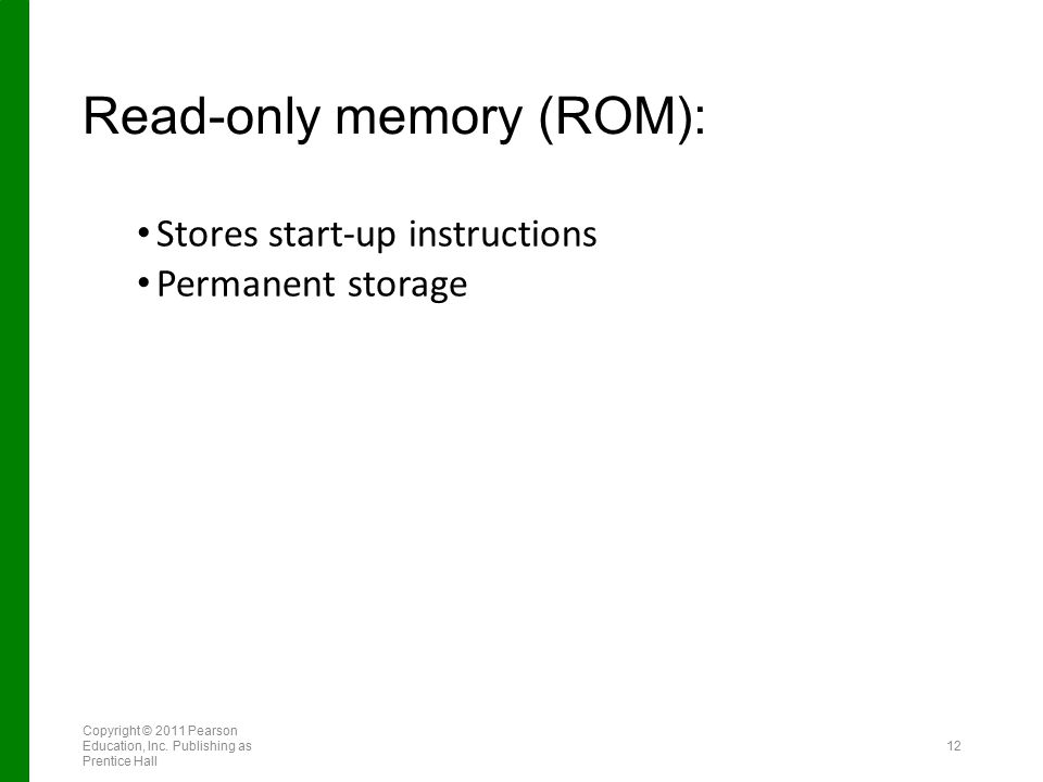 Read-only memory (ROM):