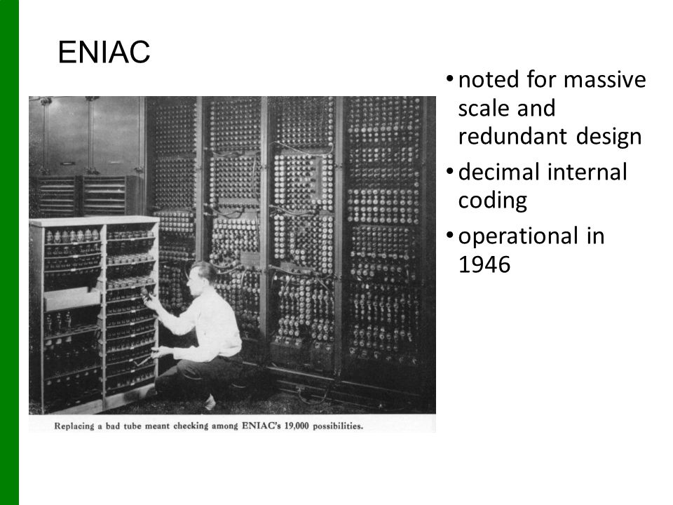 ENIAC noted for massive scale and redundant design
