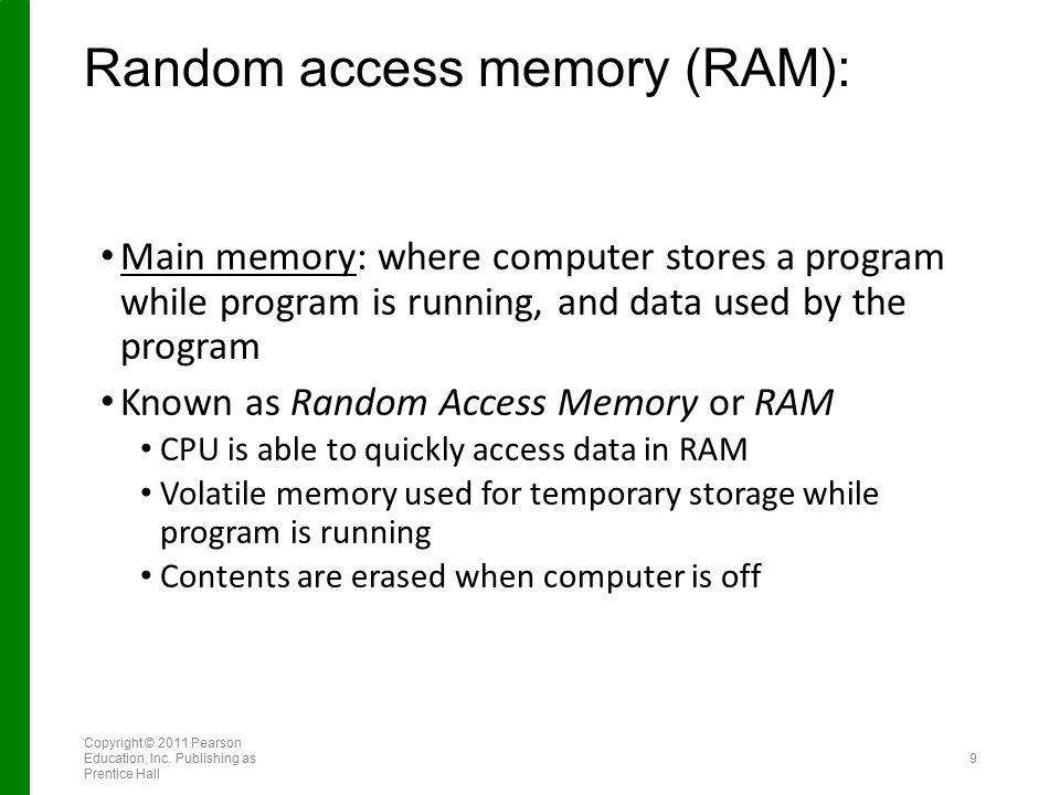 Random access memory (RAM):