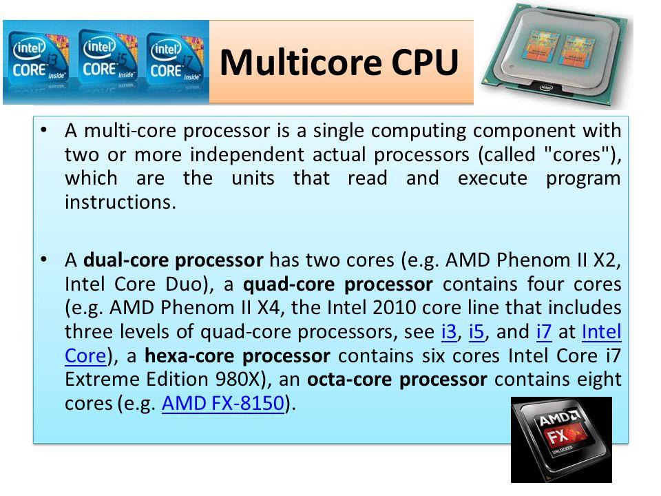 Multicore CPU