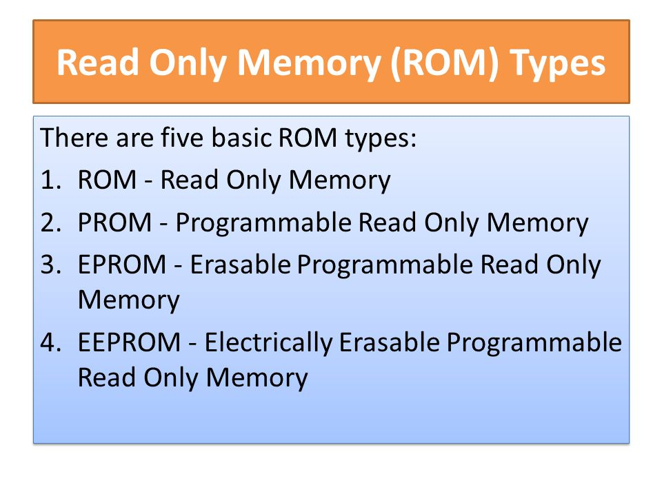 Read Only Memory (ROM) Types