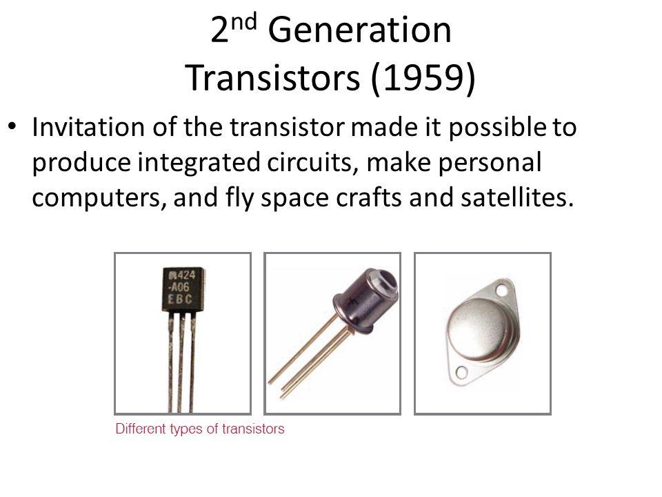 2nd Generation Transistors (1959)