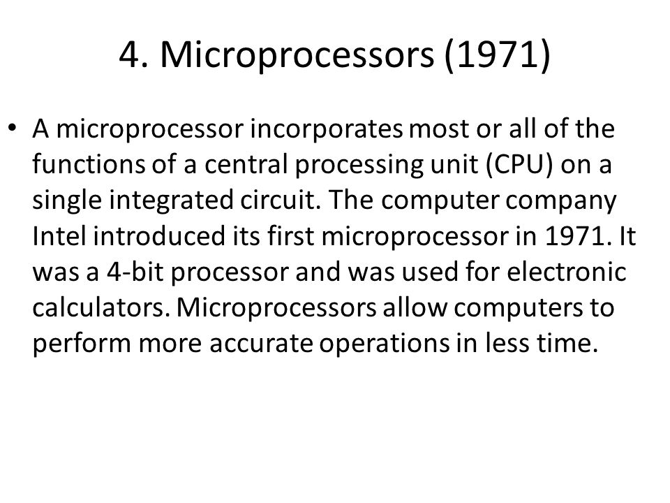 4. Microprocessors (1971)