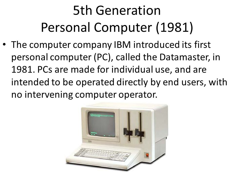 5th Generation Personal Computer (1981)