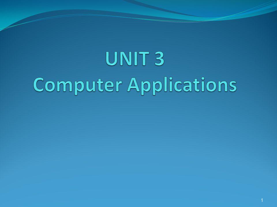 UNIT 3 Computer Applications