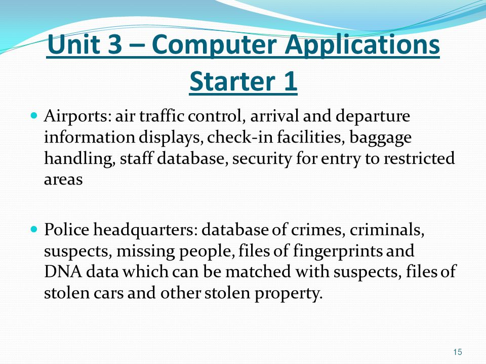 Unit 3 – Computer Applications Starter 1
