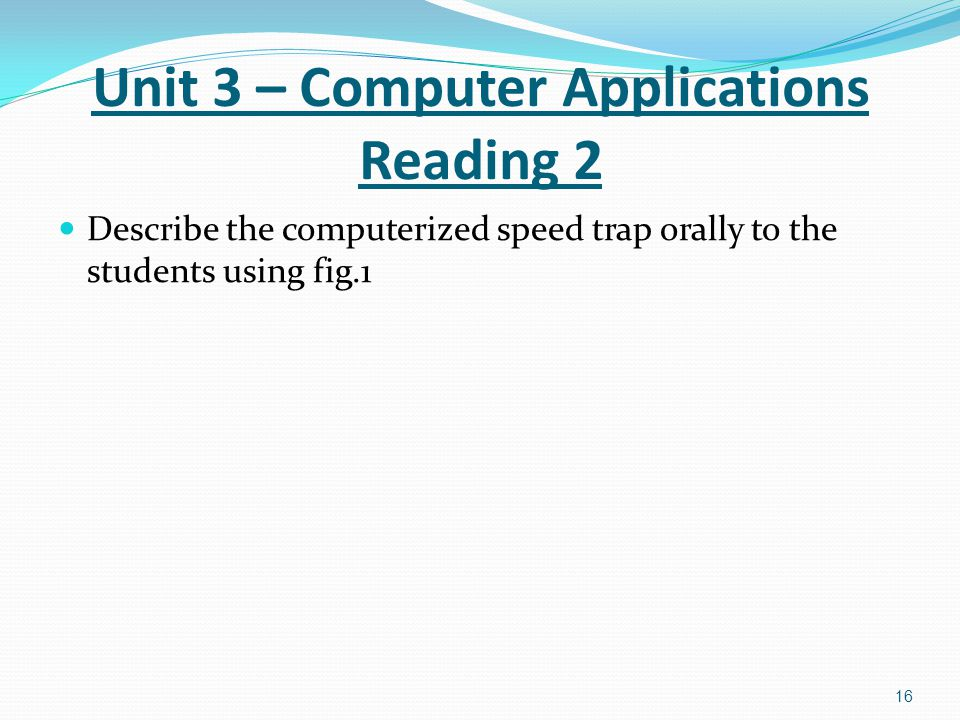 Unit 3 – Computer Applications Reading 2