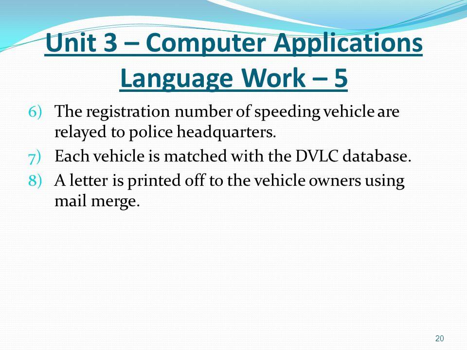 Unit 3 – Computer Applications Language Work – 5