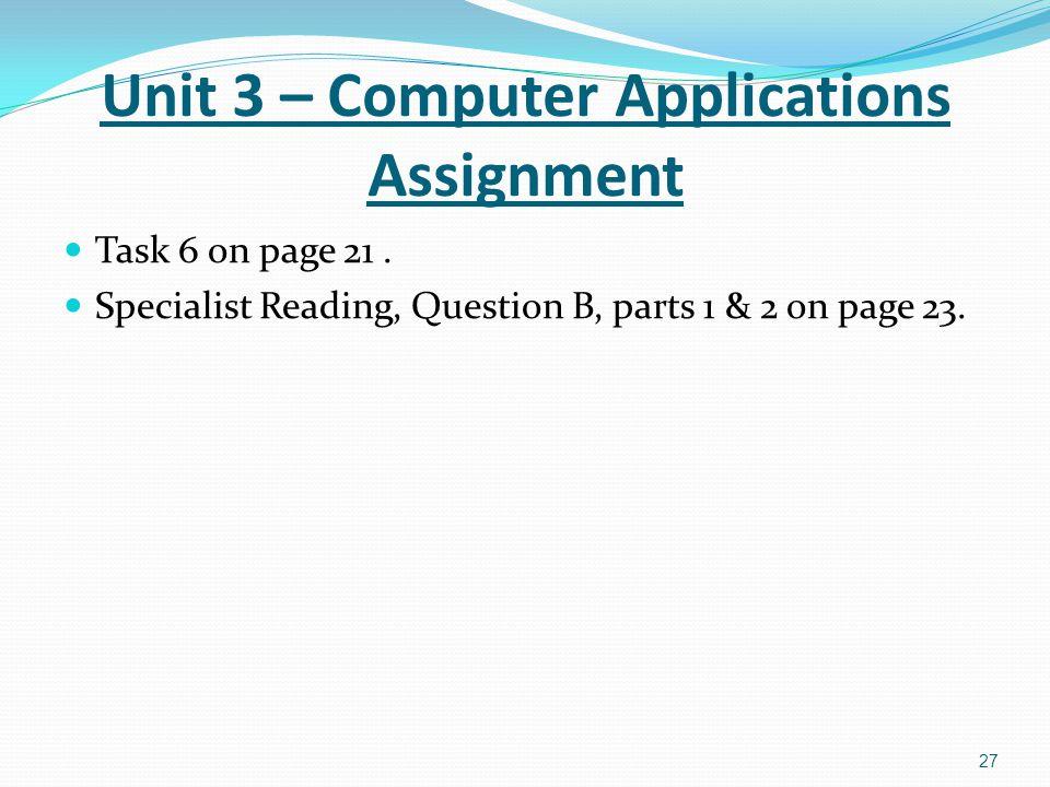 Unit 3 – Computer Applications Assignment