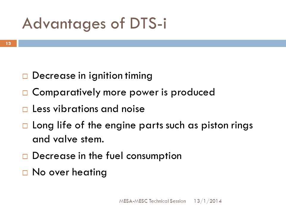 Advantages of DTS-i Decrease in ignition timing