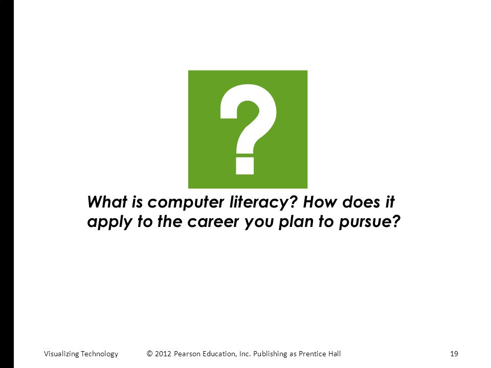 What is computer literacy