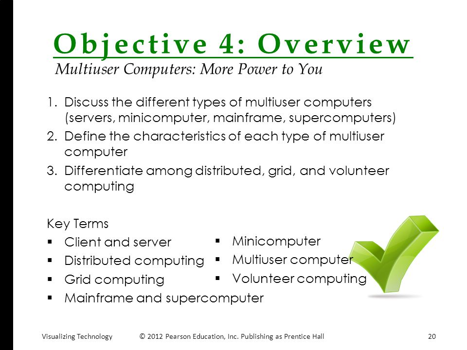 Objective 4: Overview Multiuser Computers: More Power to You