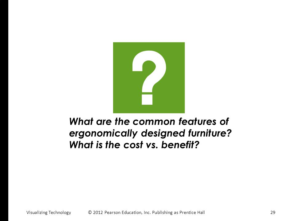 What are the common features of ergonomically designed furniture