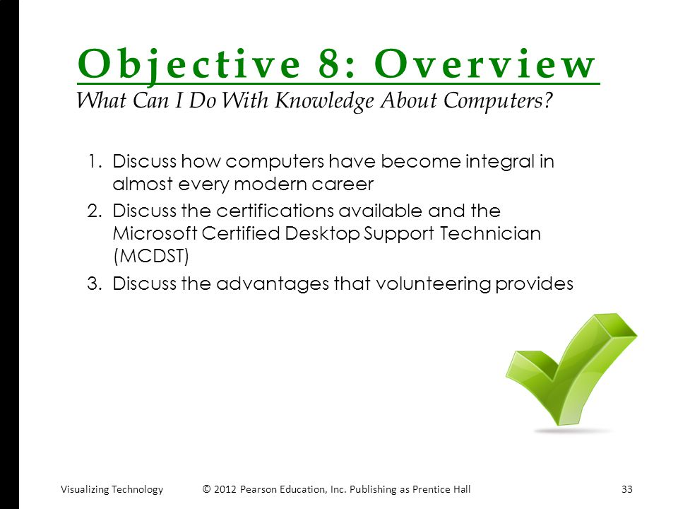 Objective 8: Overview What Can I Do With Knowledge About Computers