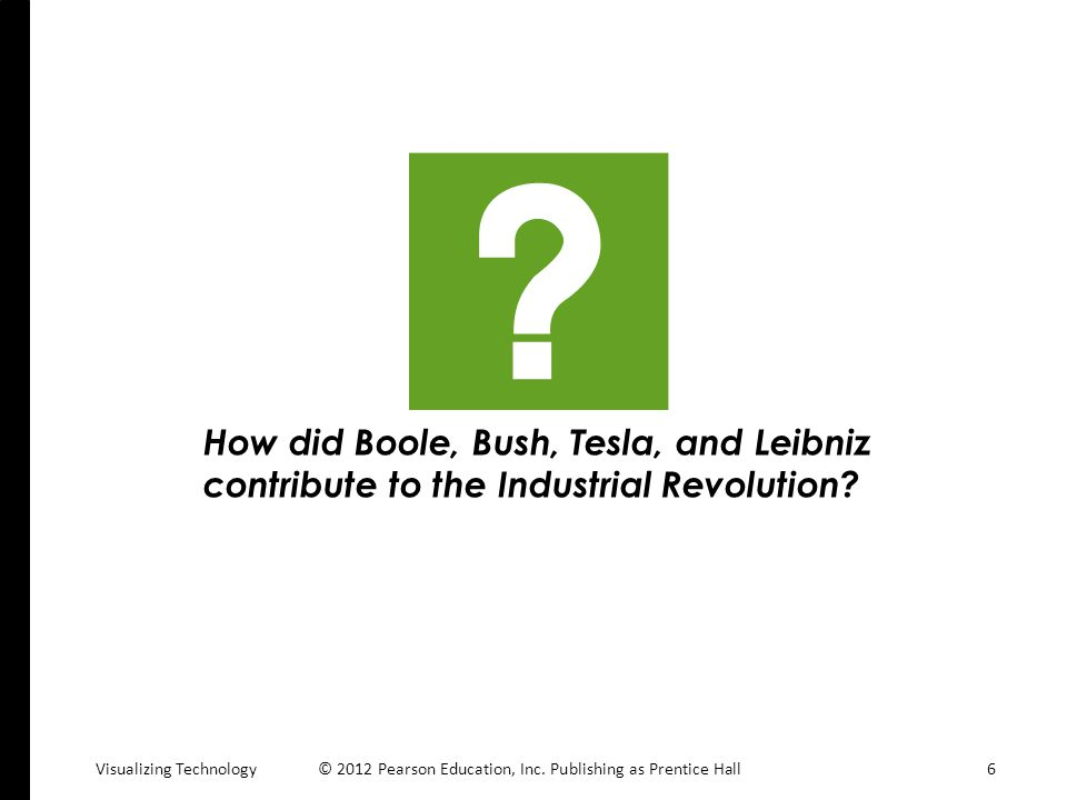 How did Boole, Bush, Tesla, and Leibniz contribute to the Industrial Revolution