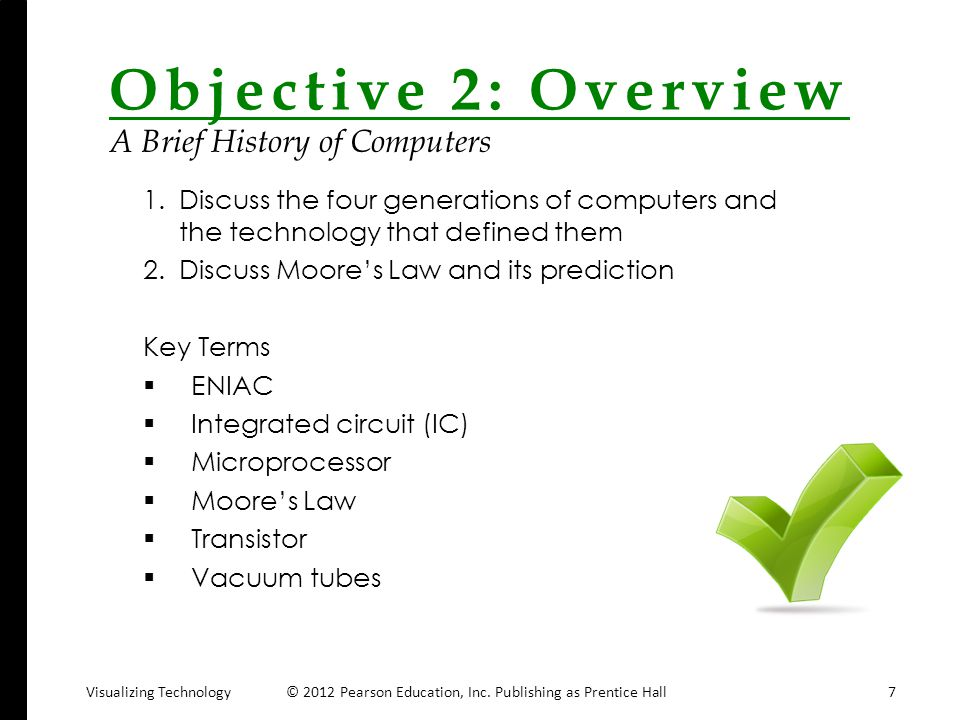 Objective 2: Overview A Brief History of Computers
