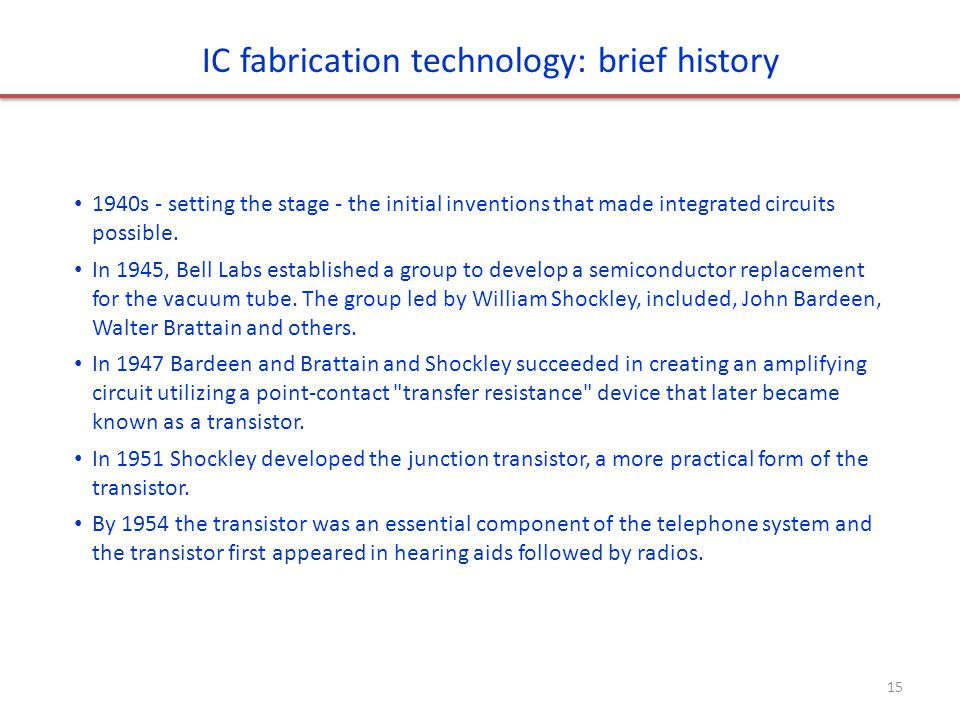 IC fabrication technology: brief history