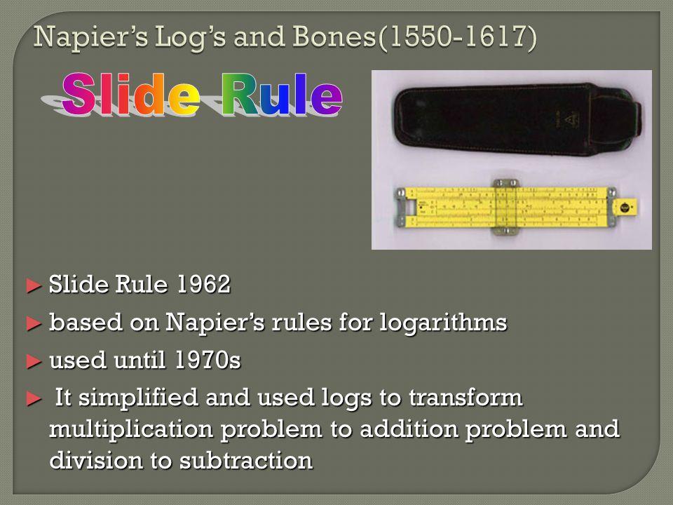 Napier's Log's and Bones(1550-1617)