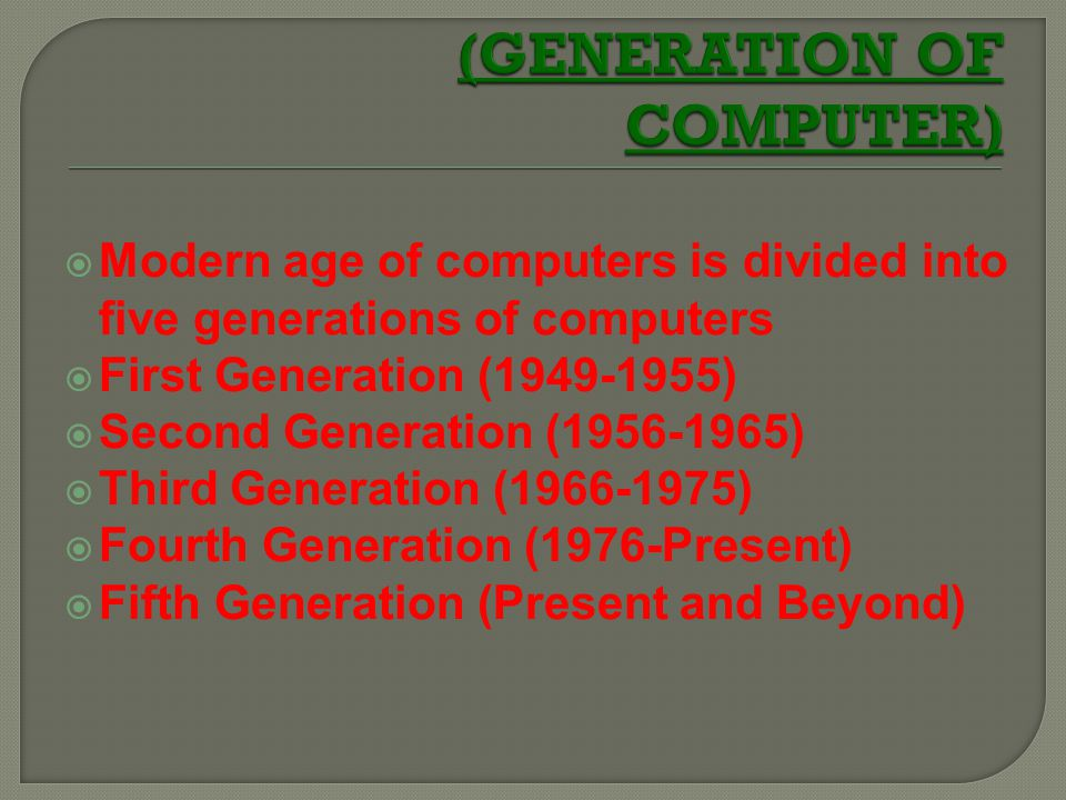 (GENERATION OF COMPUTER)