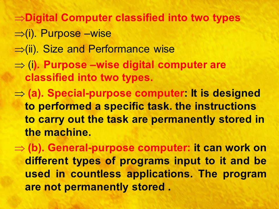 Digital Computer classified into two types