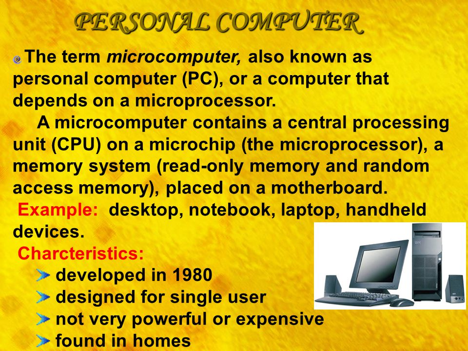 PERSONAL COMPUTER developed in 1980 designed for single user