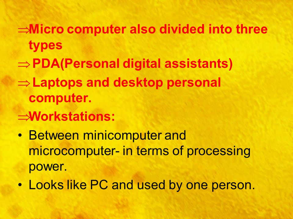 Micro computer also divided into three types