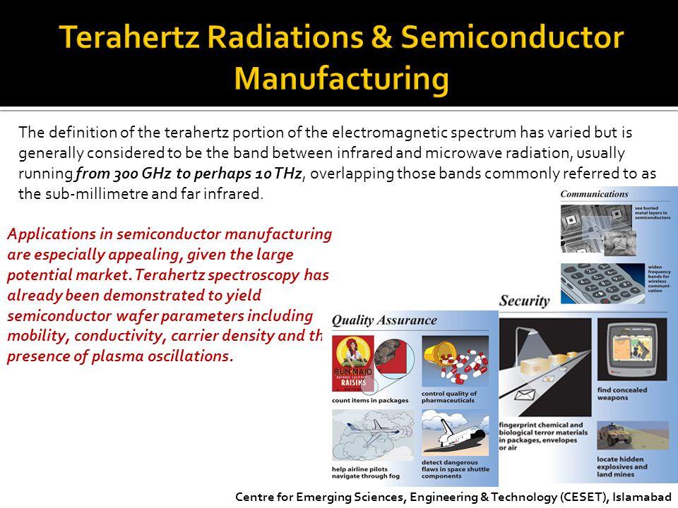 Terahertz Radiations & Semiconductor Manufacturing