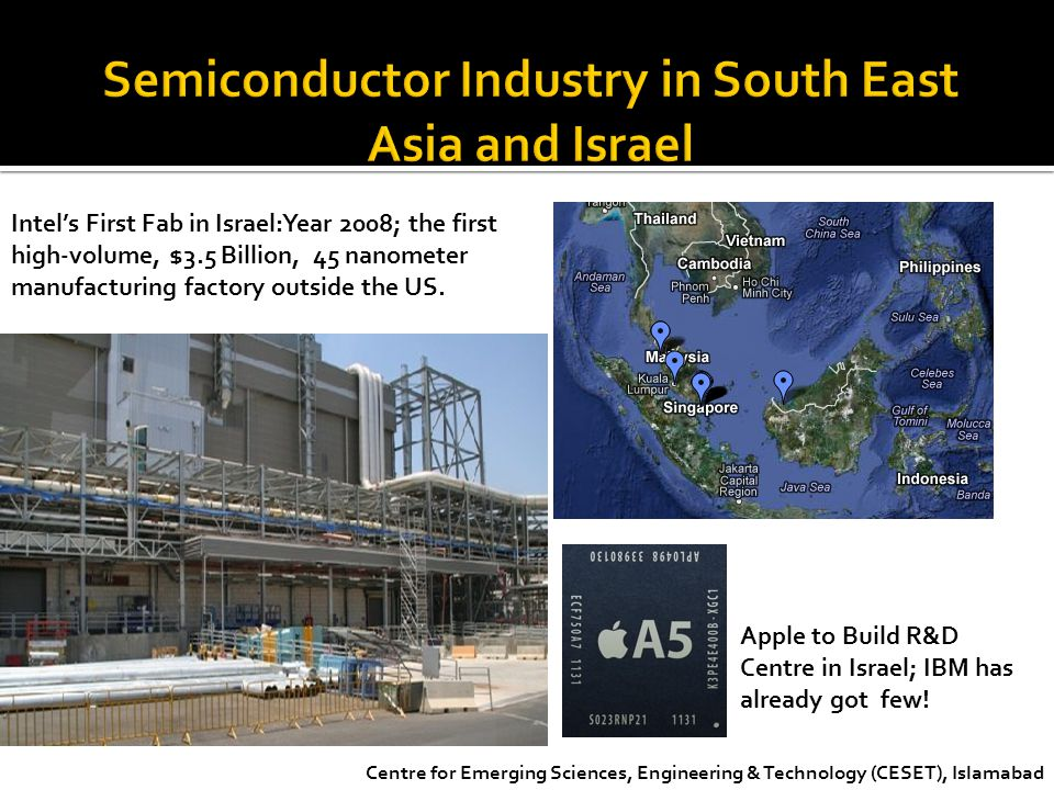 Semiconductor Industry in South East Asia and Israel