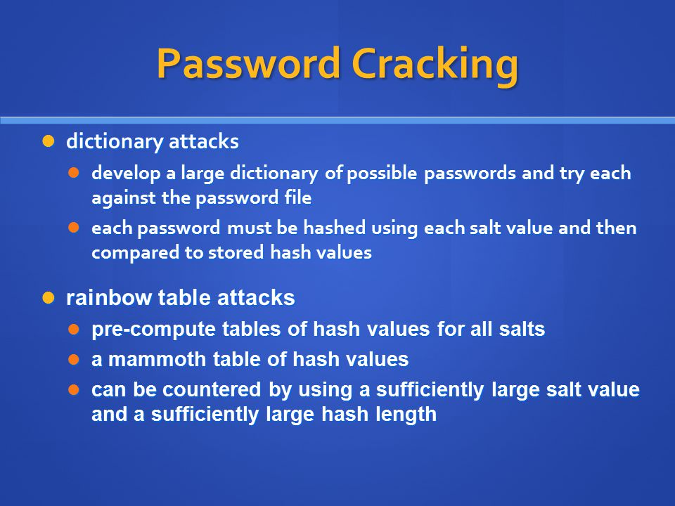 Password Cracking dictionary attacks rainbow table attacks