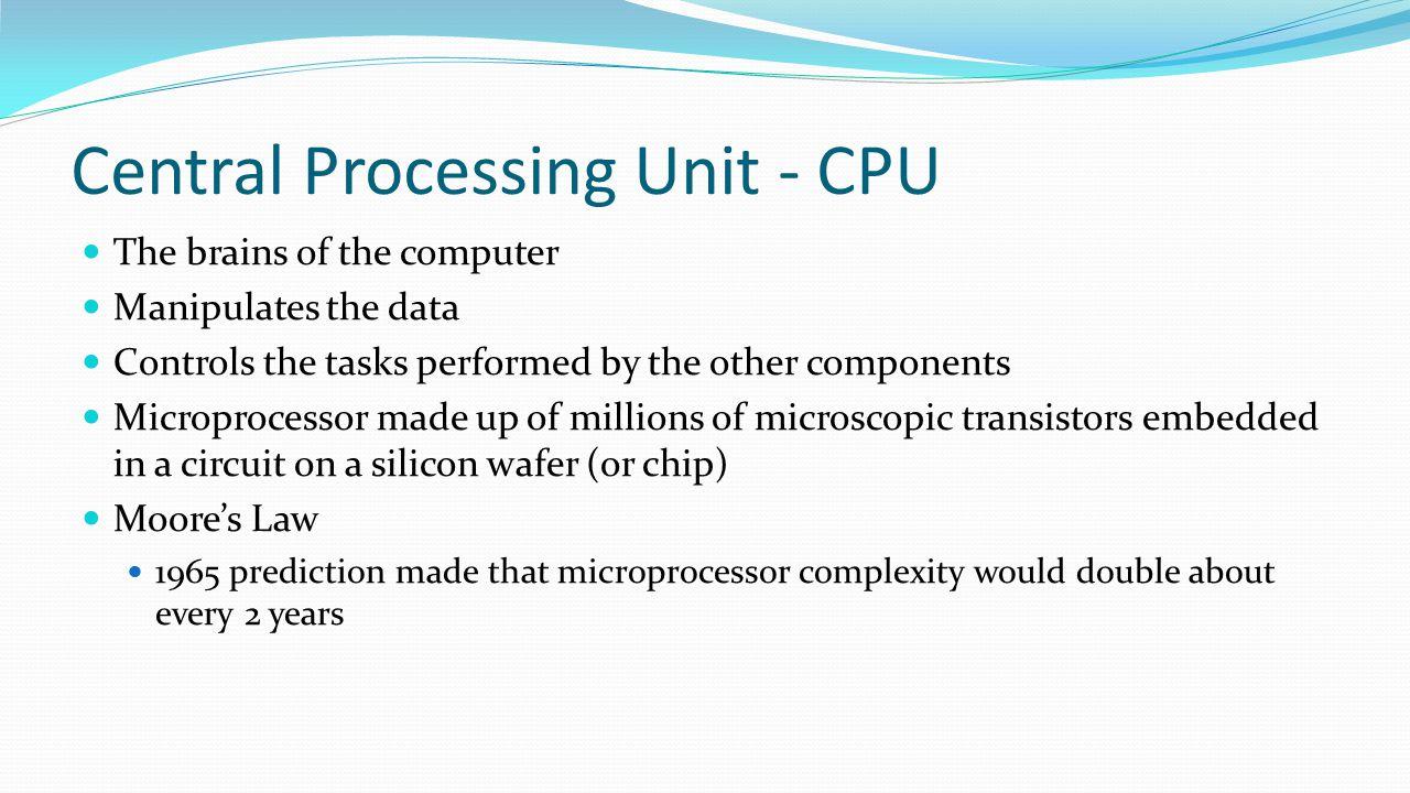 Central Processing Unit - CPU
