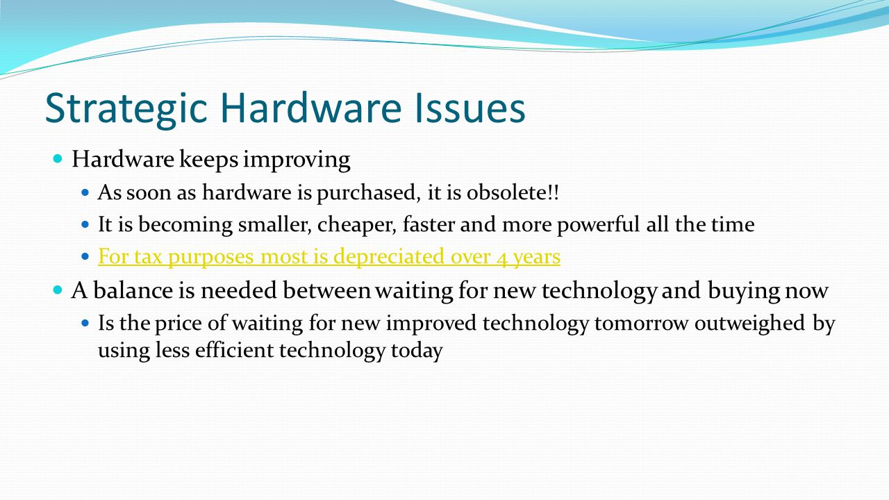 Strategic Hardware Issues