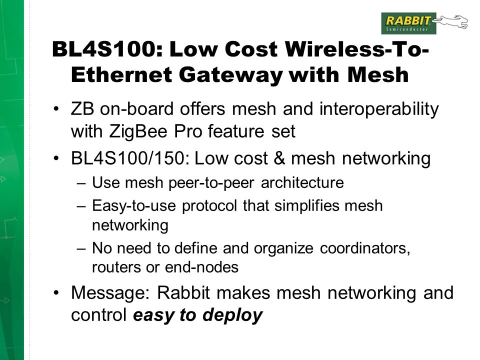 BL4S100: Low Cost Wireless-To-Ethernet Gateway with Mesh