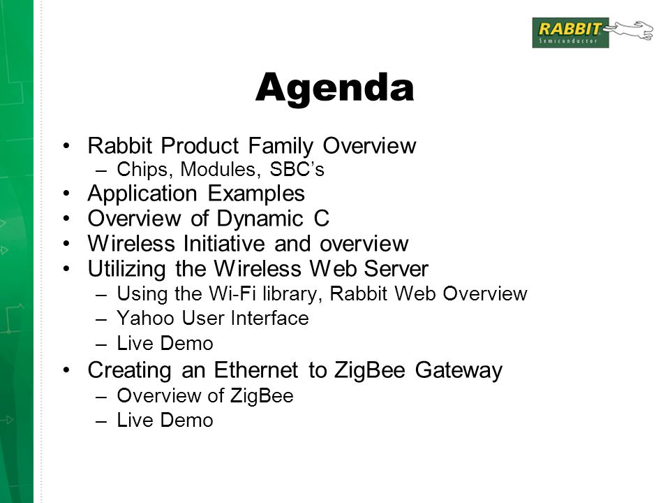 Agenda Rabbit Product Family Overview Application Examples