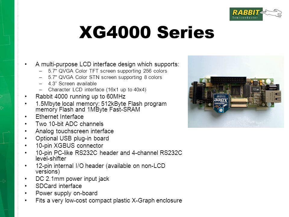 XG4000 Series A multi-purpose LCD interface design which supports: