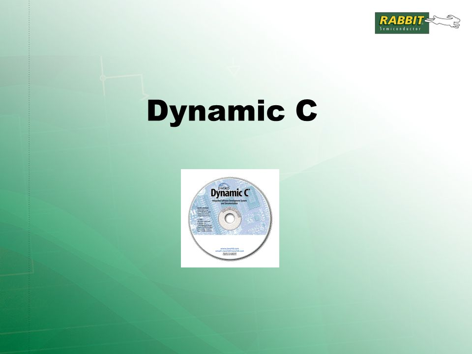Dynamic C