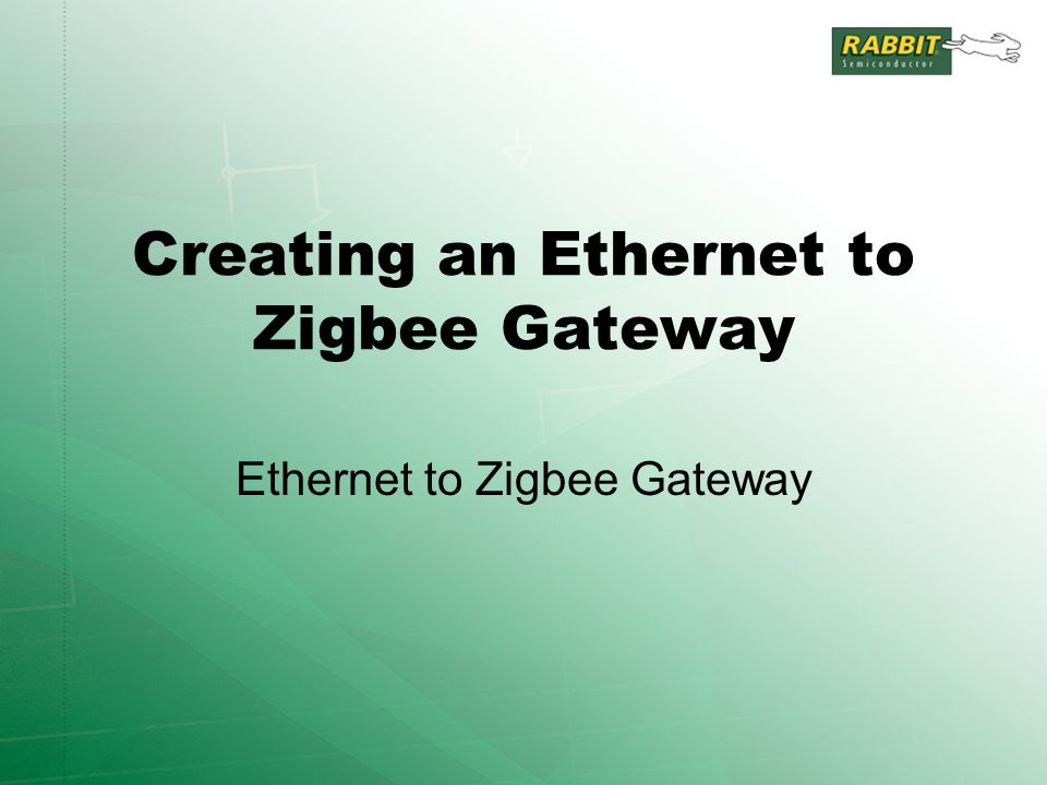Creating an Ethernet to Zigbee Gateway