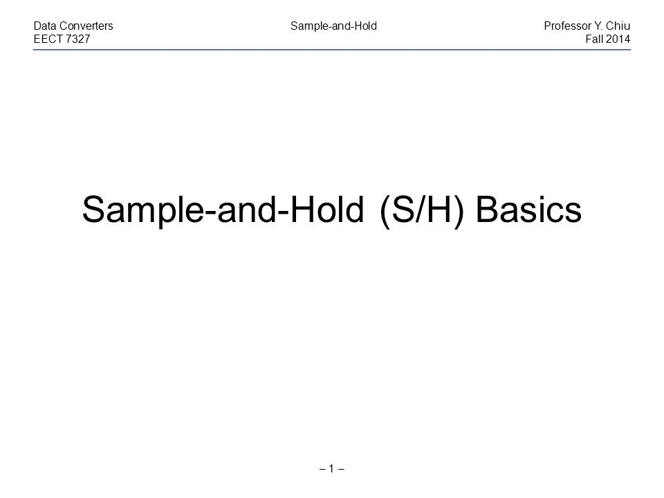 Sample-and-Hold (S/H) Basics