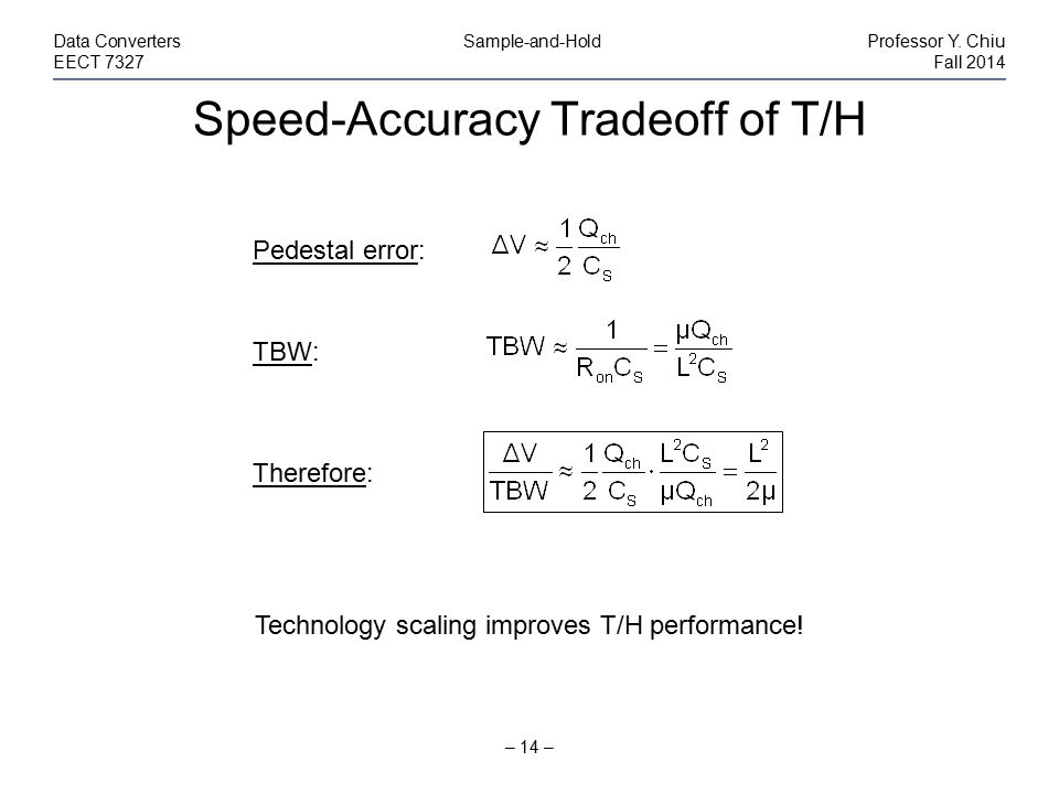 Speed-Accuracy Tradeoff of T/H