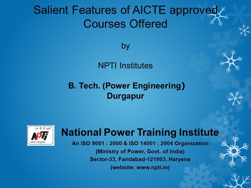 B. Tech. (Power Engineering)