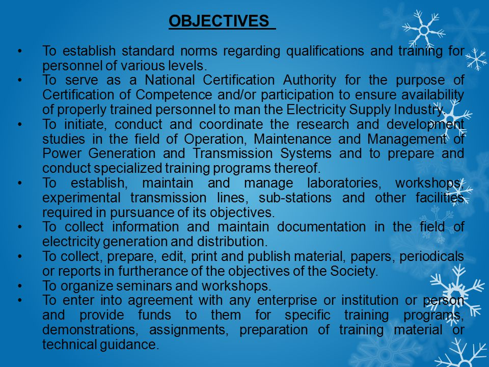 OBJECTIVES To establish standard norms regarding qualifications and training for personnel of various levels.