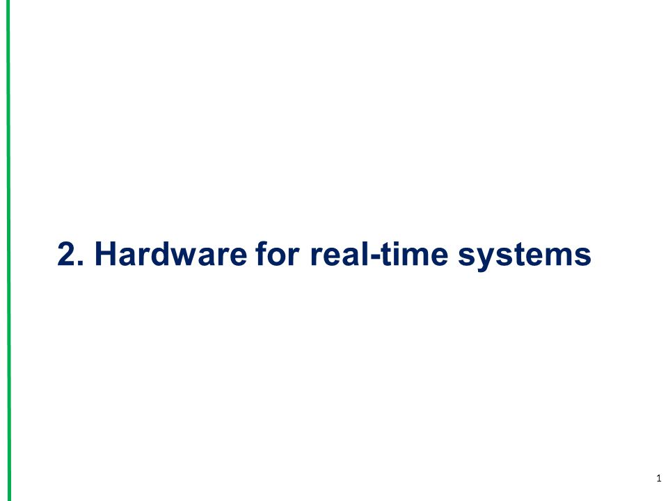 2. Hardware for real-time systems
