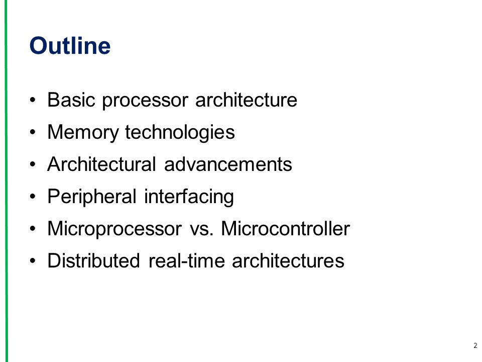 Outline Basic processor architecture Memory technologies