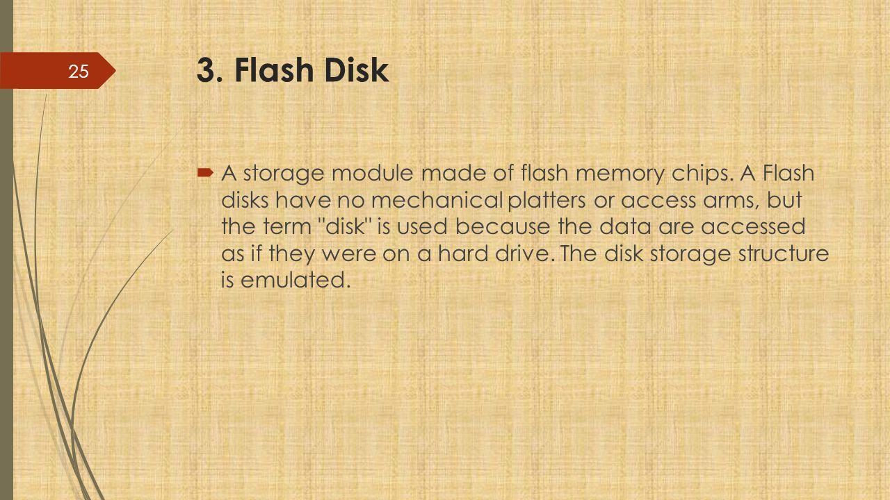 3. Flash Disk