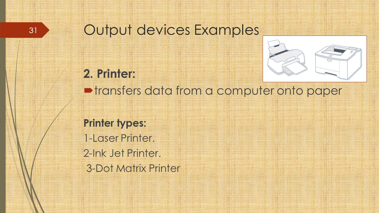 Output devices Examples