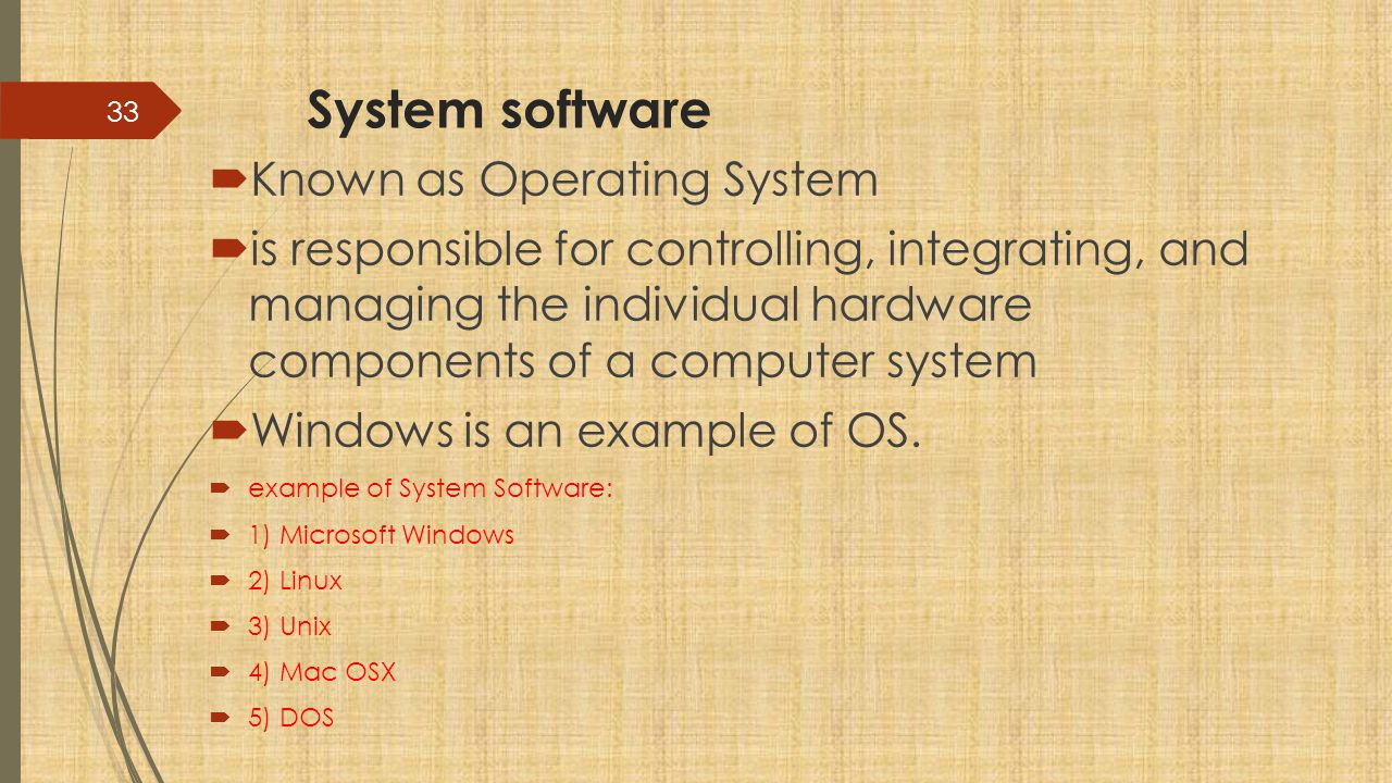 System software Known as Operating System