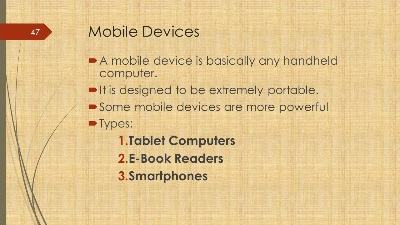 Mobile Devices Tablet Computers E-Book Readers Smartphones